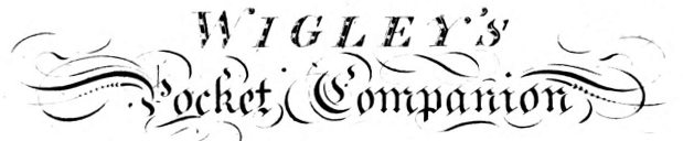 "The titlepage from Wigley's ""Pocket Companion for the Improved Octave Flageolet, Violin and German flute"""